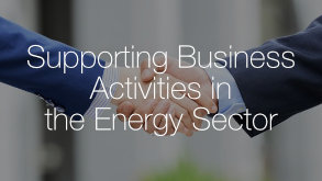 Supporting Business Activities in the Energy Sector